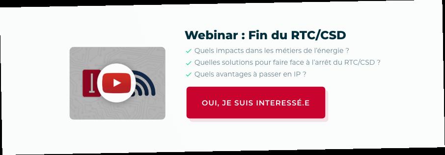 Webinar : Fin du RTC/CSD
