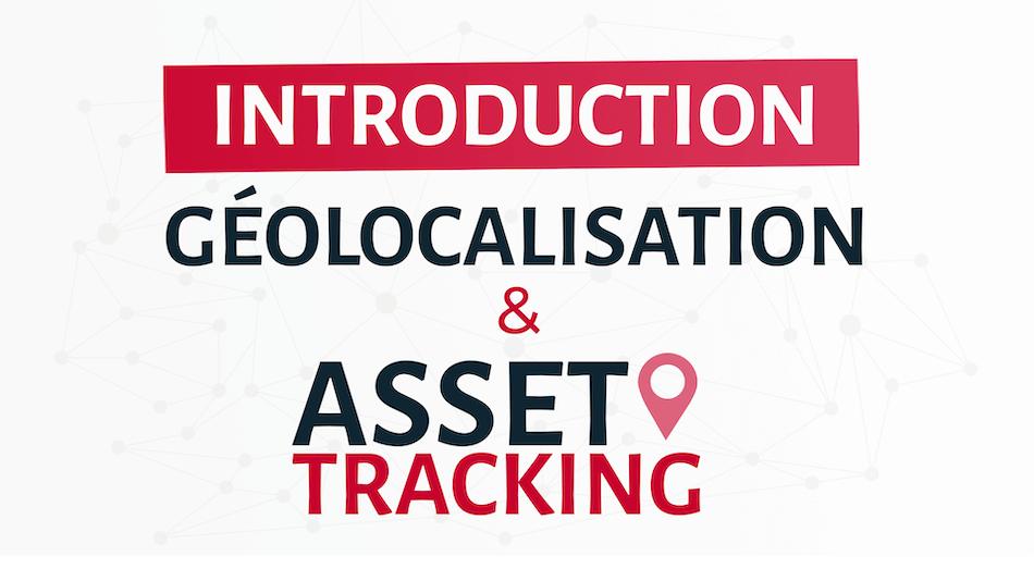 Asset Tracking et IoT